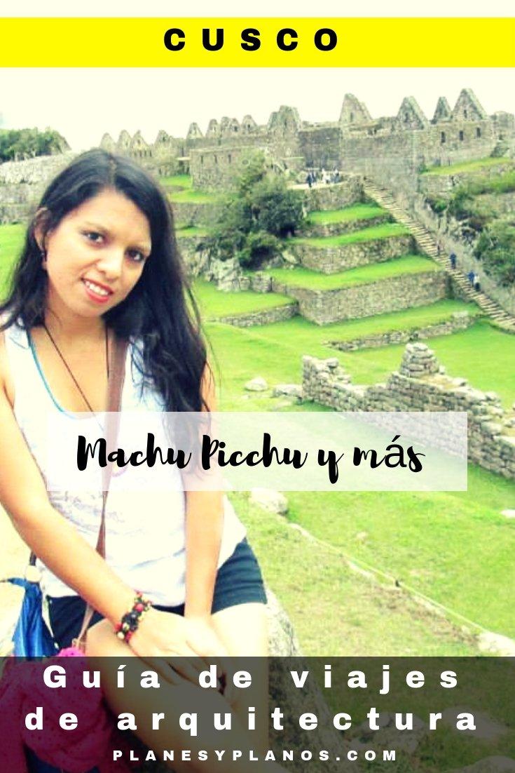 MACHU PICCHU Y MÁS