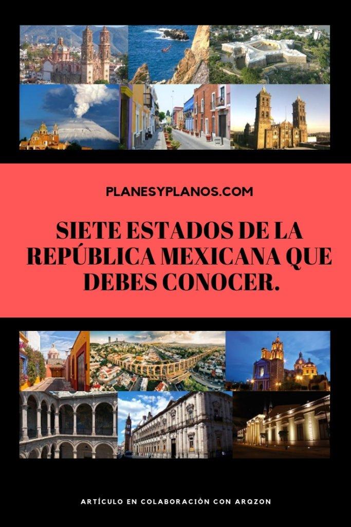 7 estados de la república mexicana que todo arquitecto debe conocer. Arquitectura en América latina