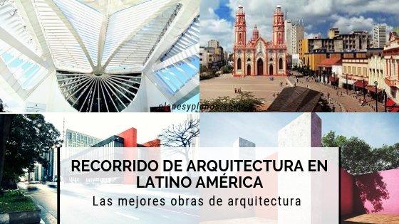 más de 100 bras de arquitectura para conocer en sudamerica y recorridos de arquitectura