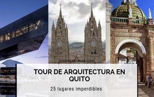 Recorrido de arquitectura en quito