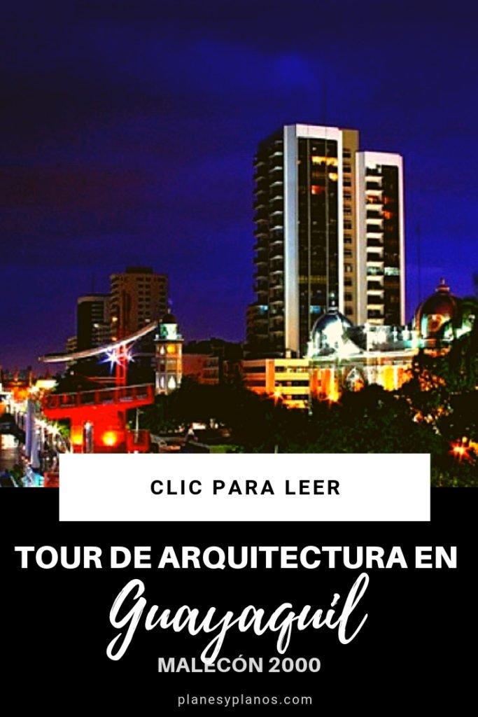 tour de arquitectura en Guayaquil