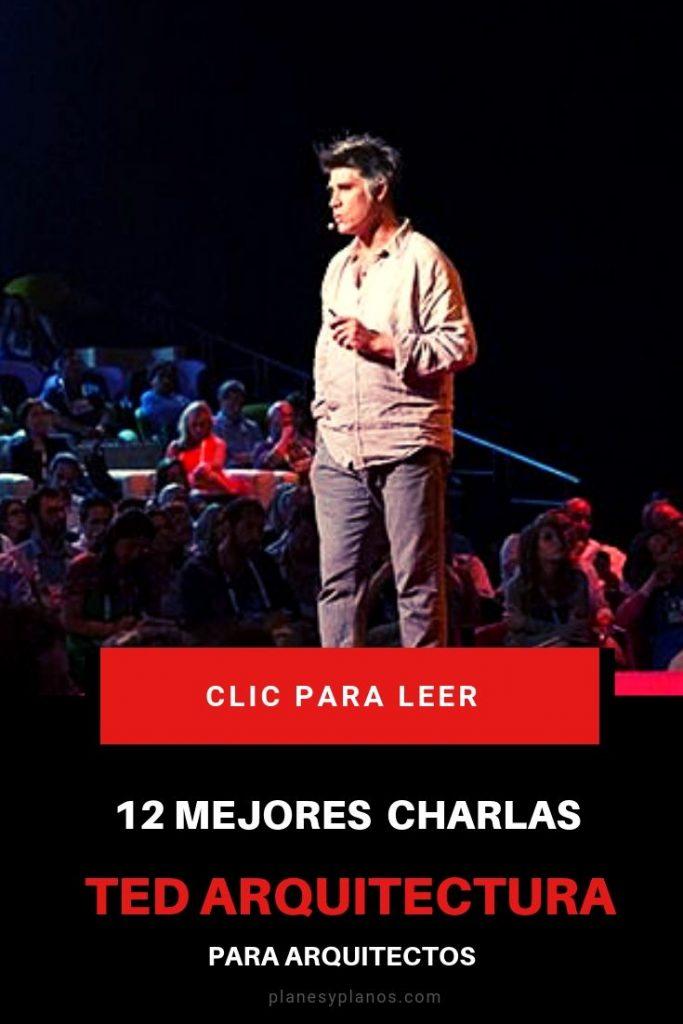 MEJORES CONFERENCIAS TED PARA ARQUITECTOS
