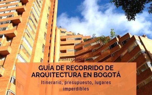 Guía de viaje en Bogotá y recorrido de arquitectura, itinerario y presupuesto para 3 días.