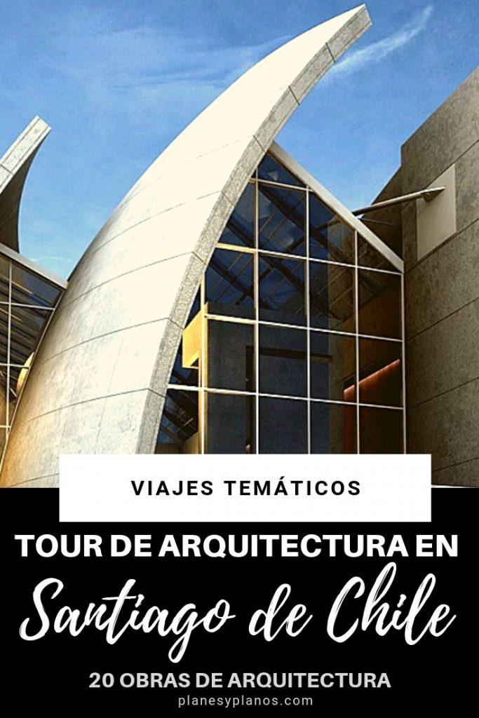 Viaje de arquitectura en santiago de chile