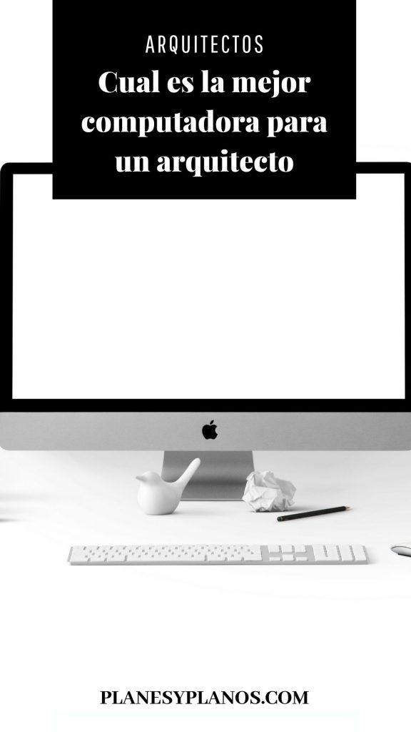 COMPUTADORA PARA ARQUITECTURA E INGENIERIA
