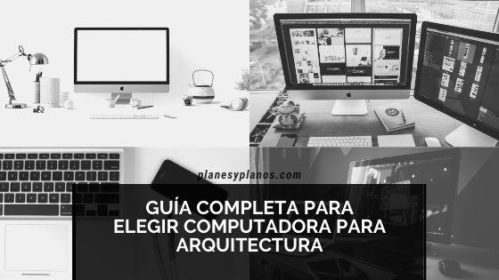 PC COMPUTADORA LA ARQUITECTOS