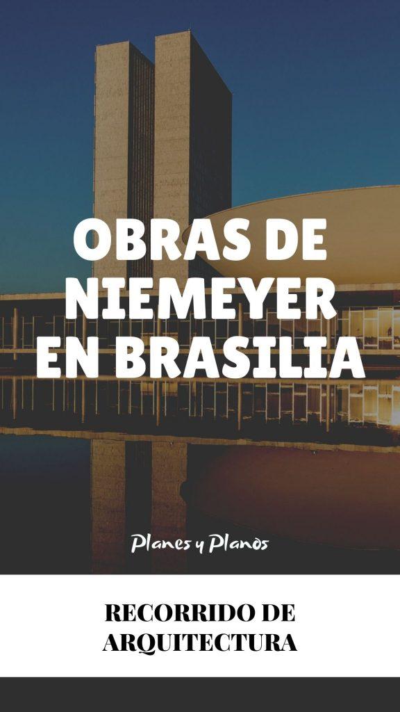 RECORRIDO DE ARQUITECTURA EN BRASILIA