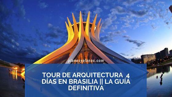 brasilia guia de viaje para arquitectos