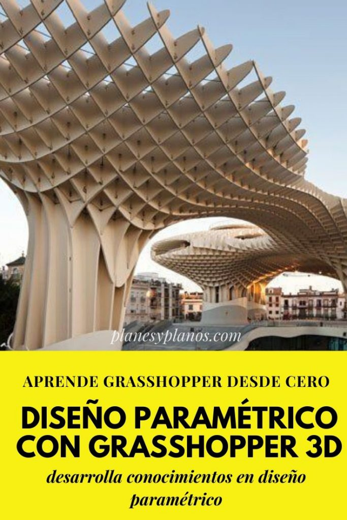 CURSOS ONLINE PARA ARQUITECTOS Grasshopper 3D: Nivel Básico PLUS