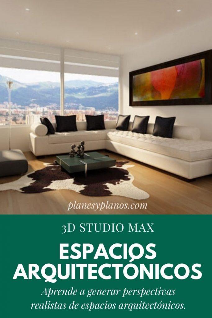 Espacios arquitectónicos con 3DSmax