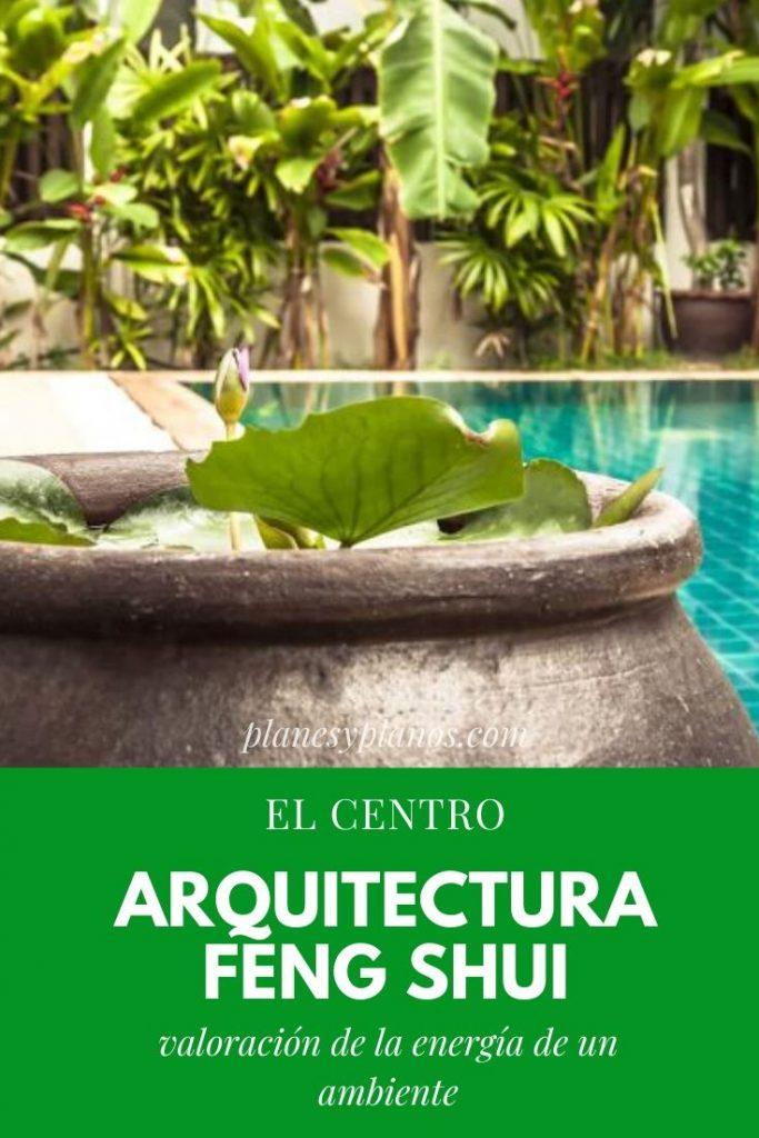 Feng Shui en la arquitectura